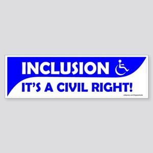 Bumper Sticker Inclusion is a Civil Right