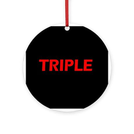 TRIPLE Ornament (Round)