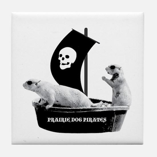 Prairie Dog Pirates Tile Coaster
