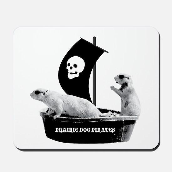 Prairie Dog Pirates Mousepad