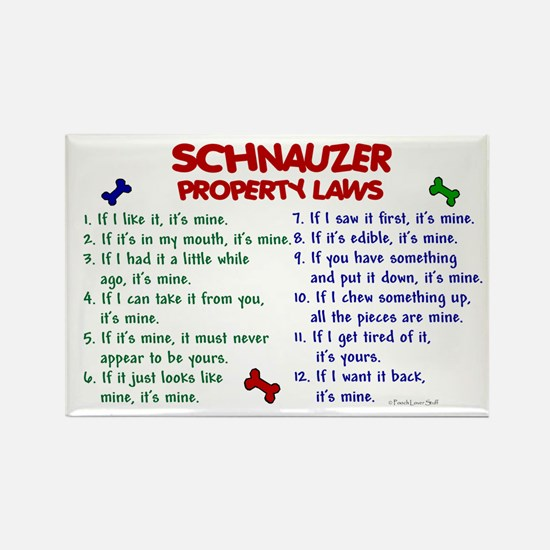 Schnauzer Property Laws 2 Rectangle Magnet (100 pa