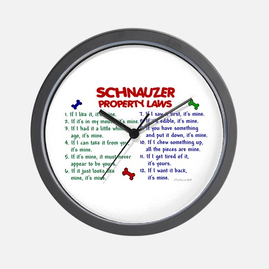 Schnauzer Property Laws 2 Wall Clock