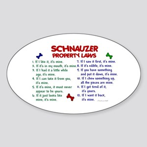 Schnauzer Property Laws 2 Oval Sticker