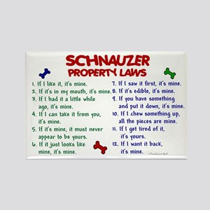 Schnauzer Property Laws 2 Rectangle Magnet