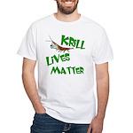 Krill Lives Matter White T-Shirt