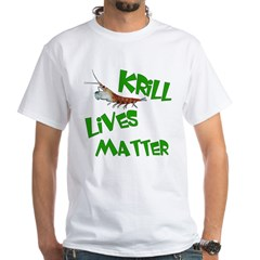 Krill Lives Matter White T-Shirt