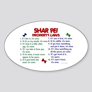 Shar Pei Property Laws 2 Oval Sticker