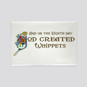 God Created Whippets Rectangle Magnet