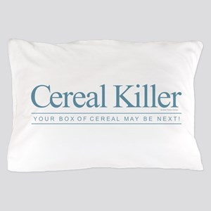 Cereal Killer Pillow Case
