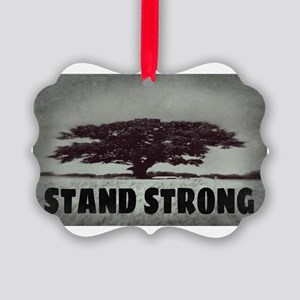 STAND STRONG Picture Ornament