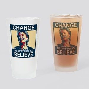 HILLARY CHANGE-BELIEVE Drinking Glass