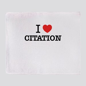 I Love CITATION Throw Blanket