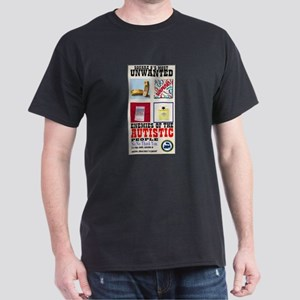 Autistic Most Unwanted Dark T-Shirt