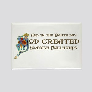 God Created Vallhunds Rectangle Magnet