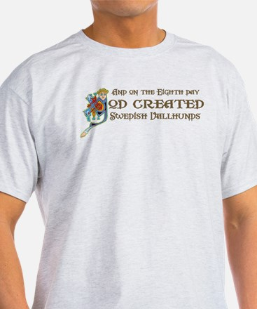 God Created Vallhunds T-Shirt
