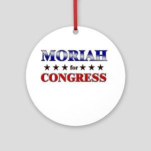 MORIAH for congress Ornament (Round)