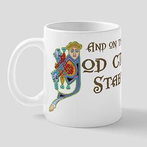 God Created Stabys Mug