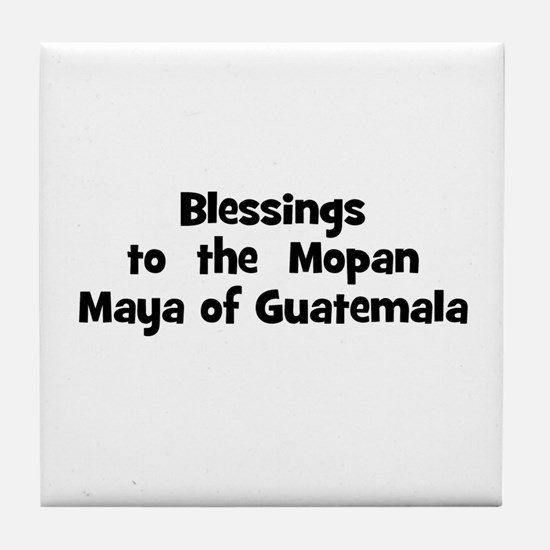 Blessings  to  the  Mopan May Tile Coaster
