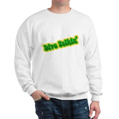 https://i3.cpcache.com/product/186987101/dive_talkin_sweatshirt.jpg?color=White&height=240&width=240