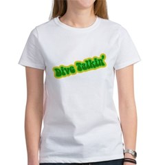 https://i3.cpcache.com/product/186987113/dive_talkin_womens_tshirt.jpg?color=White&height=240&width=240