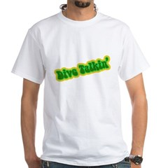 https://i3.cpcache.com/product/186987119/dive_talkin_white_tshirt.jpg?color=White&height=240&width=240