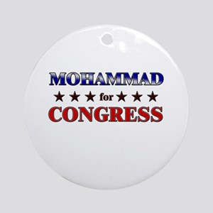 MOHAMMAD for congress Ornament (Round)