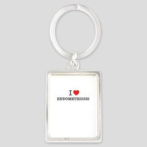 I Love ENDOMETRIOSIS Keychains
