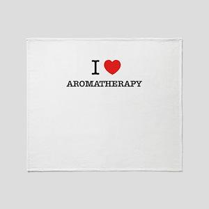 I Love AROMATHERAPY Throw Blanket