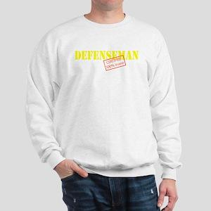 Insane Defenseman Sweatshirt