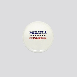 MIKAYLA for congress Mini Button