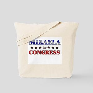 MIKAELA for congress Tote Bag