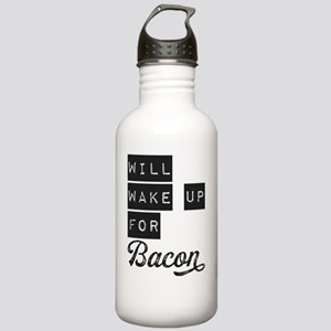 Will Wake Up For Bacon Stainless Water Bottle 1.0L