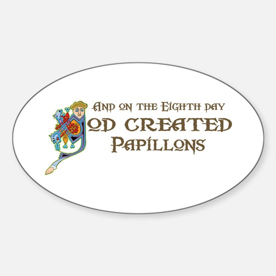 God Created Papillons Oval Decal