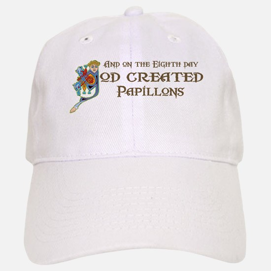 God Created Papillons Baseball Baseball Cap