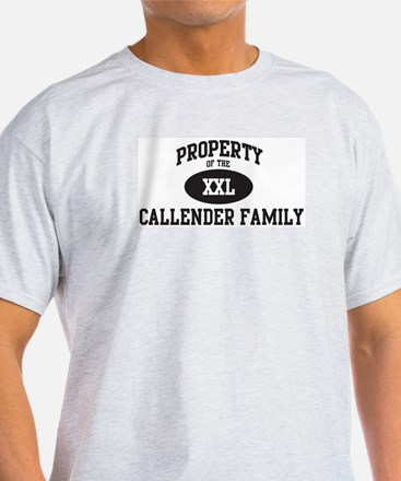Property of Callender Family T-Shirt