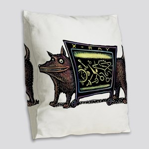 Dog in X-Rax Shows Things He's Burlap Throw Pillow