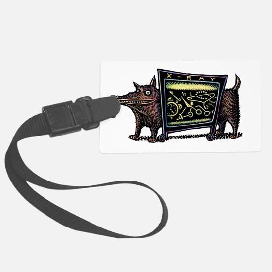 Dog in X-Rax Shows Things He's E Luggage Tag