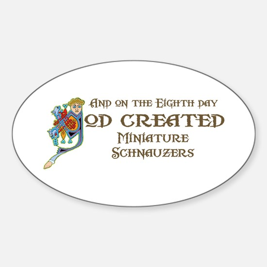 God Created Schnauzers Oval Decal