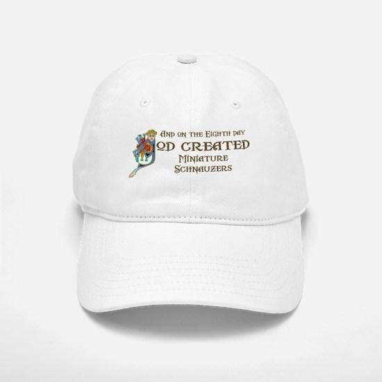 God Created Schnauzers Baseball Baseball Cap