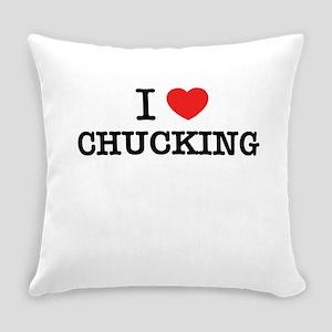 I Love CHUCKING Everyday Pillow