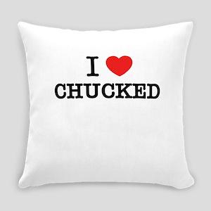 I Love CHUCKED Everyday Pillow