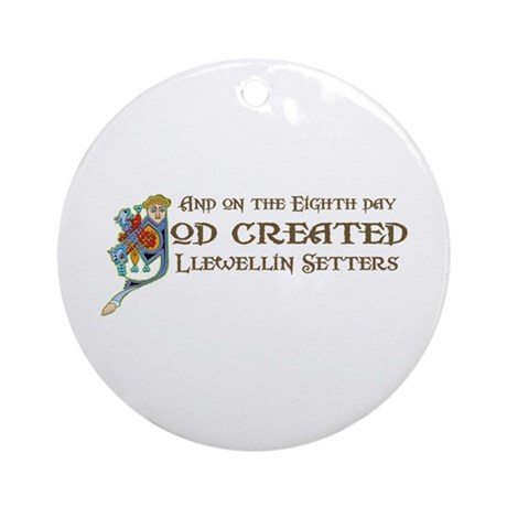 God Created Llewellins Ornament (Round)