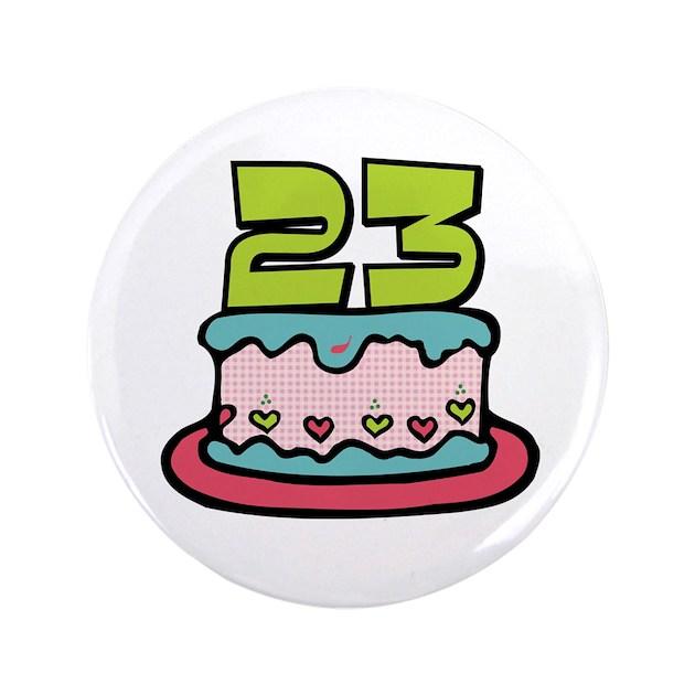 23rd birthday cake 35 button by keepsakearts altavistaventures Choice Image