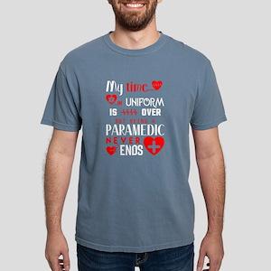 Being A Paramedic Never Ends T Shirt T-Shirt