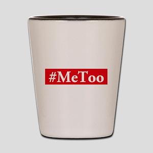 #MeToo Shot Glass