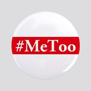 "#MeToo 3.5"" Button"