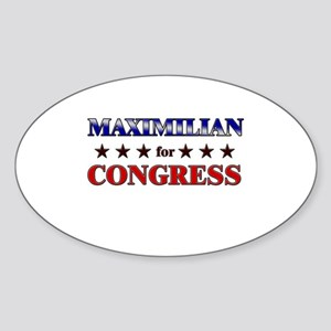 MAXIMILIAN for congress Oval Sticker