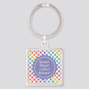 Stressed, blessed, & Lularoe Obsessed Keychains