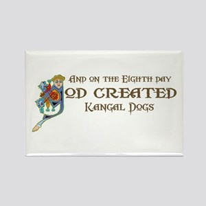 God Created Kangals Rectangle Magnet