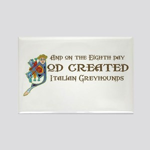 God Created Greyhounds Rectangle Magnet